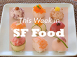 This Week In Food: RT Rotisserie Opens, Le Marais Debuts In Castro, And More